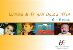 Looking after your childs teeth 0-8
