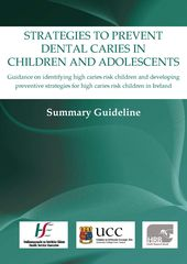 Strategies to Prevent Dental Caries in Children and Adolescents
