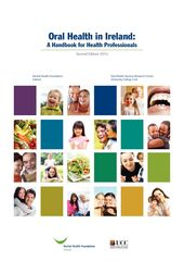 Publication cover - Oral Health in Ireland: A Handbook for Health Professionals (2nd Ed.)