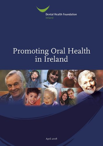 Publication cover - Promoting Oral Health in Ireland